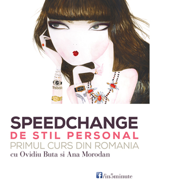 5 MINUTE - curs de stil personal cu Ovidiu Buta si Ana Morodan